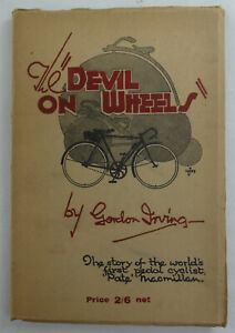 The Devil On Wheels By Gordon Irving - Rare Vintage Cycling Book