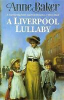 A Liverpool Lullaby: A moving saga of love, freedom and family secrets, Baker, A