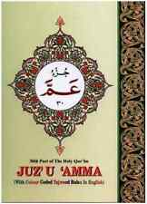 Juz'u Amma - 30th Part of The Holy Qur'an With Colour Coded Tajweed Rules in Eng