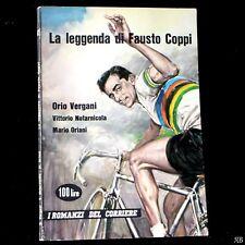 Orio Vergani - LA LEGGENDA di FAUSTO COPPI - i romanzi del CORRIERE 62 1960