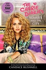 Summer and the City: A Carrie Diaries Novel TV Tie-in Edition (The Car-ExLibrary
