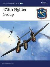 Osprey Aviation Elite Units #23 475th Fighter Group Reference Book