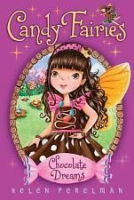 Chocolate Dreams (Candy Fairies), Helen Perelman, 1416994548, Book, Good
