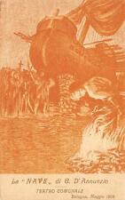 3048) BOLOGNA LA NAVE DI G. D'ANNUNZIO TEATRO COMUNALE MAGGIO 1908.
