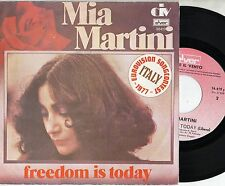 MIA MARTINI in INGLESE disco 45 giri MADE in BELGIO Freedom is today EUROVISION