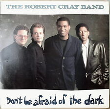 THE ROBERT CRAY BAND: Don't Be Afraid of the Dark-M1988LP
