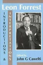 Leon Forrest: Introductions and Interpretations by Cawelti, John G.