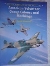 AMERICAN VOLUNTEER GROUP COLOURS AND MARKINGS-BY TERRILL CLEMENTS-OSPREY PUBLISH