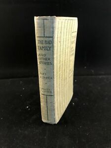 THE BAD FAMILY AND OTHER STORIES - Fenwick, Mrs. 1st edition
