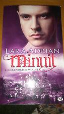 Lara Adrian - Minuit, Tome 6 : Les cendres de Minuit