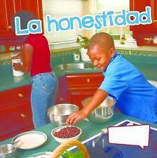 La honestidad / Honesty (Pequeo Mundo de las Habilidades Sociales-ExLibrary