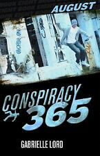 Conspiracy 365 August  (ExLib) by Gabrielle Lord