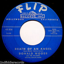 DONALD WOODS & THE VEL-AIRES • Death Of An Angel • Soul & Doo Wop 45 • FLIP #306