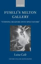 Fuseli's Milton Gallery: 'Turning Readers into Spectators' (Oxford-ExLibrary