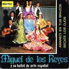 """7"""" promo MIGUEL DE LOS REYES BALLET ARTE ESPAÑO amaneci en tus brazos SPAIN 1970"""