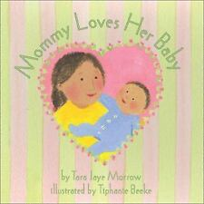 Mommy Loves Her Baby/Daddy Loves His Baby-ExLibrary