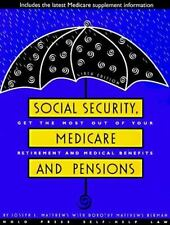 Social Security, Medicare and Pensions Social Security, Medicare & Government P