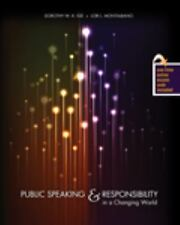 Public Speaking and Responsibility in a Changing World by Dorothy W. K. Ige and