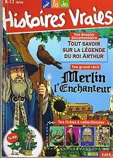 HISTOIRES VRAIES Merlin L'Enchanteur Légende Table ronde   n° 135  8 /12 ans