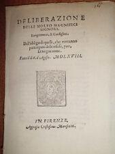 Bandi toscani.DELIBERAZIONE delli molto Magnifici Signori, Luogotenente... 1568