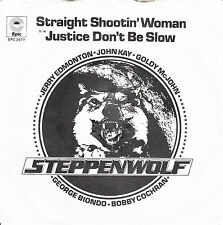 "STEPPENWOLF - Straight Shooting Woman > 7"" Vinyl Single"