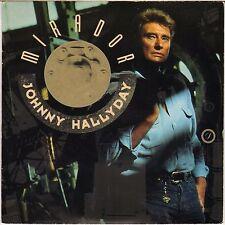 """JOHNNY HALLYDAY """"MIRADOR"""" 1989 SP  PHILIPS 874514-7"""
