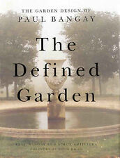Rare The Defined Garden: Garden Design of Paul Bangay