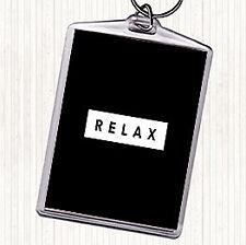 Black White Dark Relax Quote Bag Tag Keychain Keyring