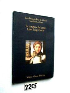 LA CONGIURA DEL CONTE GIAN  LUIGI FIESCHI   SELLERIO   (22C5)