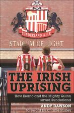 The Irish Uprising: How Keano and the Mighty Quinn Saved Sunderland,Andy Dawson