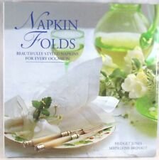 NAPKIN FOLDS-Beautifully Styled Napkins for Every Occasion