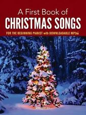 A First Book of Christmas Songs for the Beginning Pianist: with Downloadable MP3
