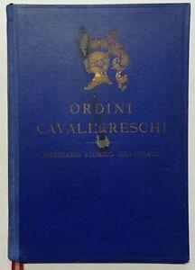 Araldica - Ordini Cavallereschi del Regno d'Italia ed Onorificenze - ed. 1941