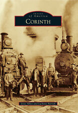 Corinth [Images of America] [MS] [Arcadia Publishing]