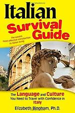 Italian Survival Guide : The Language and Culture You Need to Travel with Confid
