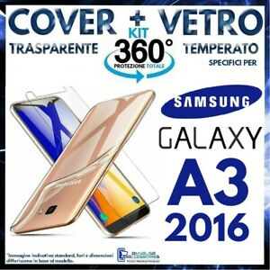 COVER TRASPARENTE + PELLICOLA VETRO TEMPERATO Per SAMSUNG GALAXY A3 2016 A310F