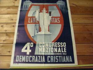 MANIFESTO POLITICO POSTER DEMOCRAZIA CRISTIANA D.C LIBERTAS 4°CONGRESSO NAZ.1952