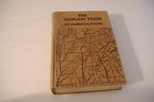 ~THE OUTLAW YEARS~BY ROBERT M. COATES~1930~LAND PIRATES OF NATCHEZ TRACE~