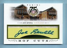 JOE SEWELL 2014 PANINI HALL OF FAME HOF CUT SIGNATURES AUTOGRAPH AUTO /99