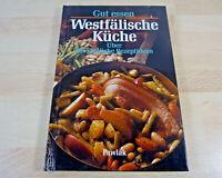 Brigitte Karch: Gut essen - Westfälische Küche / Über 100 Rezepte / Gebunden
