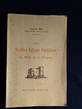 Les Vieilles Eglises Fortifiées du Midi de la France - Rey - Laurens - 1925