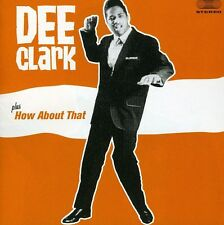 Dee Clark - Dee Clark / How About That [New CD] Bonus Tracks