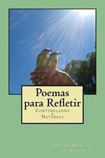 Poemas para Refletir : Contemplando a Natureza by Hylda de Souza (2014,...
