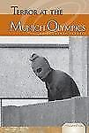 Terror at the Munich Olympics (Essential Events (ABDO))