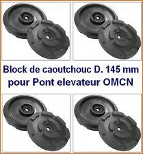 4 X bloc de caoutchouc D 145 mm pour Pont elevateur OMCN - Italie - tampons