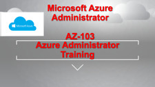 Learn -- Microsoft Azure Administrator  AZ-103 EXAM Hands-on Training Course