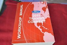 2011 Ford Transit Connect Dealer Shop Manual MMPA