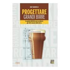 9788868953102 Progettare grandi birre. La guida definitiva per p...i della birra