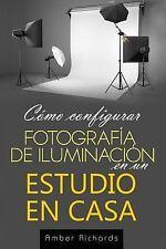 Cómo Configurar Fotografía de Iluminación en un Estudio en Casa by Amber...