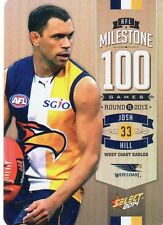 2014 AFL Select WEST COAST EAGLES JOSH HILL MG83 NEW 100 GAMES MILESTONE